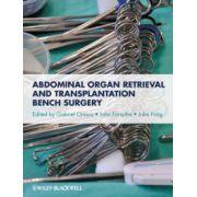 Abdominal Organ Retrieval and Transplantation Bench Surgery