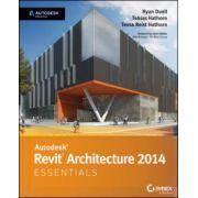 Autodesk Revit Architecture 2014 Essentials: Autodesk Official Press