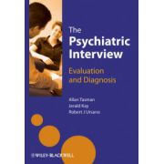 Psychiatric Interview: Evaluation and Diagnosis
