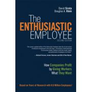 Enthusiastic Employee: How Companies Profit by Giving Workers What They Want