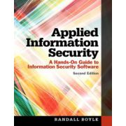 Applied Information Security: A Hands-On Guide to Information Security Software