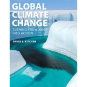 Global Climate Change: Turning Knowledge Into Action