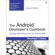 Android Developer's Cookbook: Building Applications with the Android SDK