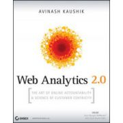 Web Analytics 2.0: Art of Online Accountability and Science of Customer Centricity