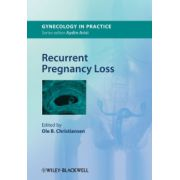 Recurrent Pregnancy Loss (Gynecology in Practice)