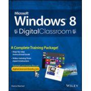 Microsoft Windows 8 Digital Classroom: A Complete Training Package