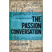 Passion Conversation: Understanding, Sparking, and Sustaining Word of Mouth Marketing