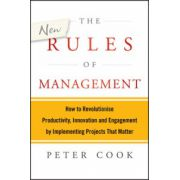 New Rules of Management: How to Revolutionise Productivity, Innovation and Engagement by Implementing Projects That Matter