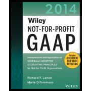 Not-for-Profit GAAP 2014: Interpretation and Application of Generally Accepted Accounting Principles