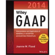 GAAP 2014: Interpretation and Application of Generally Accepted Accounting Principles