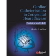 Cardiac Catheterization in Congenital Heart Disease: Pediatric and Adult