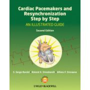 Cardiac Pacemakers and Resynchronization Step by Step: An Illustrated Guide