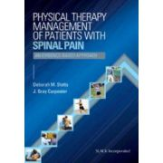 Physical Therapy Management of Patients with Spinal Pain: An Evidence-Based Approach