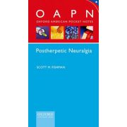 Postherpetic Neuralgia (Oxford American Pocket Notes)