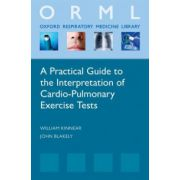 Practical Guide to the Interpretation of Cardio-Pulmonary Exercise Tests (Oxford Respiratory Medicine Library)