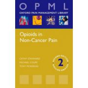Opioids in Non-Cancer Pain (Oxford Pain Management Library)