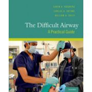 Difficult Airway: A Practical Guide