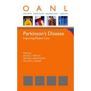 Parkinson's Disease: Improving Patient Care (Oxford American Neurology Library)