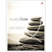 Quality Code: Software Testing Principles, Practices, and Patterns