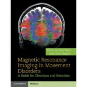 Magnetic Resonance Imaging in Movement Disorders: A Guide for Clinicians and Scientists