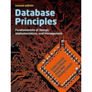 Database Principles: Fundamentals of Design, Implementations and Management