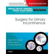 Surgery for Urinary Incontinence (Female Pelvic Surgery Video Atlas Series)