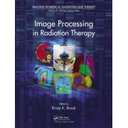 Image Processing in Radiation Therapy (Imaging in Medical Diagnosis and Therapy)