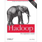 Hadoop: Definitive Guide, Storage and Analysis at Internet Scale