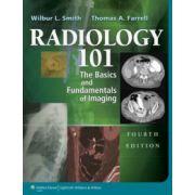 Radiology 101: Basics & Fundamentals of Imaging