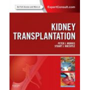 Kidney Transplantation: Principles and Practice