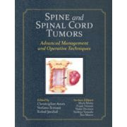 Spine and Spinal Cord Tumors: Advanced Management and Operative Techniques (with DVD)