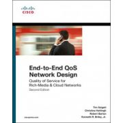 End-to-End QoS Network Design: Quality of Service for Rich-Media & Cloud Networks