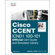 Cisco CCENT ICND1 100-101 Official Cert Guide and Simulator Library