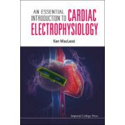 Essential Introduction to Cardiac Electrophysiology