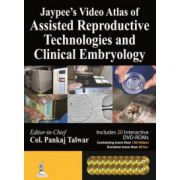 Jaypee's Video Atlas of Assisted Reproductive Technologies and Clinical Embryology (with 20 DVDs - 130 Videos - 40 hrs)