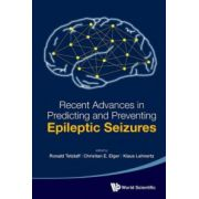 Recent Advances in Predicting and Preventing Epileptic Seizures: Proceedings of the 5th International Workshop on Seizure Prediction
