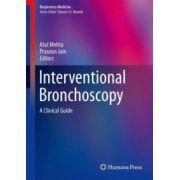 Interventional Bronchoscopy: A Clinical Guide (Respiratory Medicine)