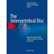 Intervertebral Disc: Molecular and Structural Studies of the Disc in Health and Disease