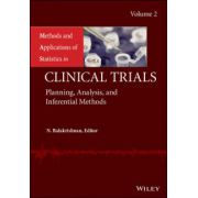 Methods and Applications of Statistics in Clinical Trials: Volume 2 - Planning, Analysis, and Inferential Methods
