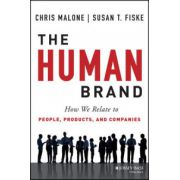 Human Brand: How We Relate to People, Products, and Companies