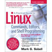 Practical Guide to Linux Commands, Editors, and Shell Programming