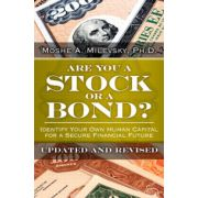 Are You a Stock or a Bond?: Identify Your Own Human Capital for a Secure Financial Future
