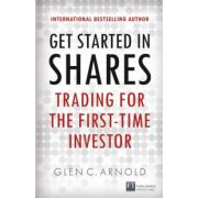 Get Started in Shares: Trading for the First-Time Investor