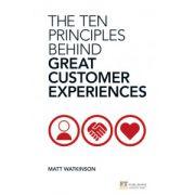Ten Principles Behind Great Customer Experiences