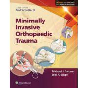 Minimally Invasive Orthopaedic Trauma