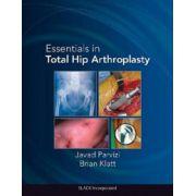 Essentials in Total Hip Arthroplasty