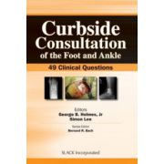 Curbside Consultation of the Foot and Ankle: 49 Clinical Questions