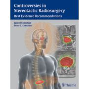 Controversies in Stereotactic Radiosurgery: Best Evidence Recommendations