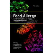 Food Allergy: Adverse Reaction to Foods and Food Additives