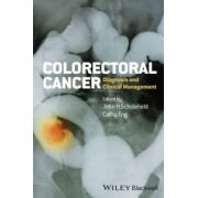 Colorectal Cancer: Diagnosis and Clinical Management